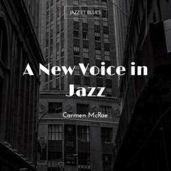A New Voice in Jazz