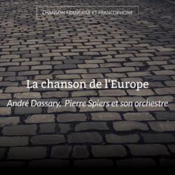 La chanson de l'Europe