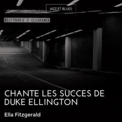 Chante les succès de Duke Ellington