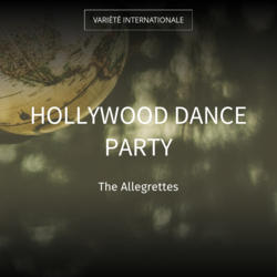 Hollywood Dance Party