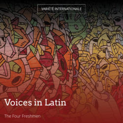 Voices in Latin