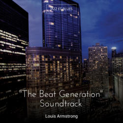 """The Beat Generation"" Soundtrack"