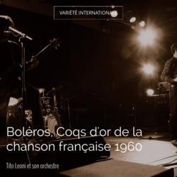 Boléros, Coqs d'or de la chanson française 1960