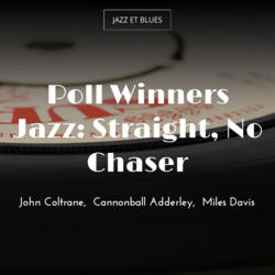 Poll Winners Jazz: Straight, No Chaser
