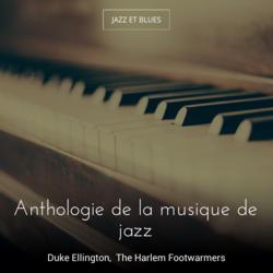 Anthologie de la musique de jazz