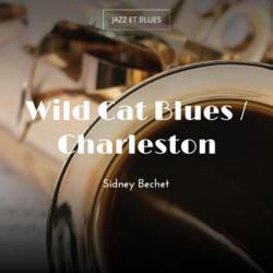 Wild Cat Blues / Charleston