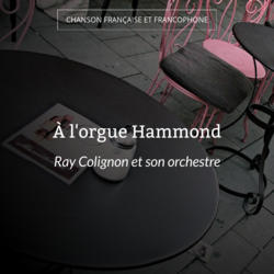 À l'orgue Hammond