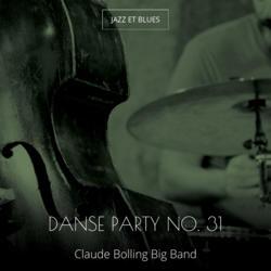 Danse party no. 31