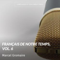 Français de notre temps, vol. 6