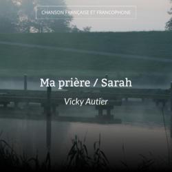Ma prière / Sarah