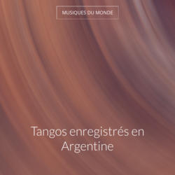 Tangos enregistrés en Argentine