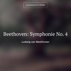 Beethoven: Symphonie No. 4