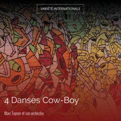 4 Danses Cow-Boy