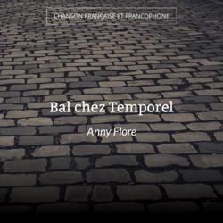 Bal chez Temporel