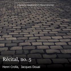 Récital, no. 5