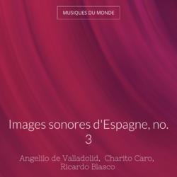 Images sonores d'Espagne, no. 3