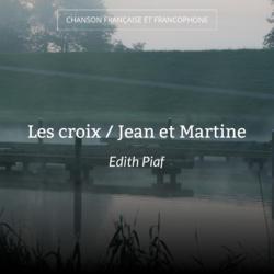 Les croix / Jean et Martine