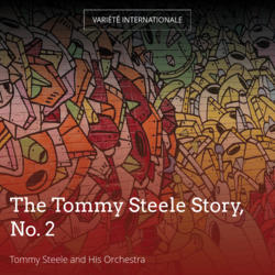 The Tommy Steele Story, No. 2