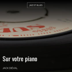 Sur votre piano
