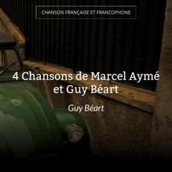 4 Chansons de Marcel Aymé et Guy Béart