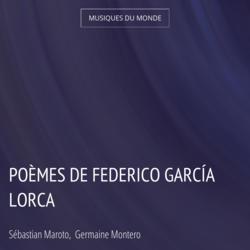 Poèmes de Federico García Lorca