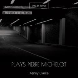 Plays Pierre Michelot