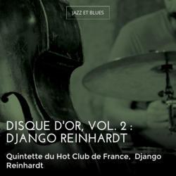 Disque d'or, vol. 2 : Django Reinhardt