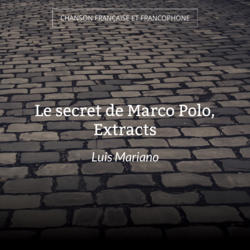 Le secret de Marco Polo, Extracts