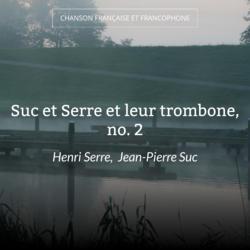 Suc et Serre et leur trombone, no. 2