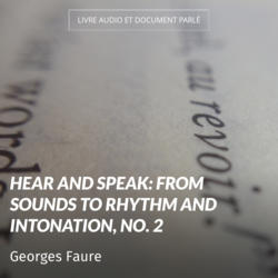Hear and Speak: From Sounds to Rhythm and Intonation, No. 2