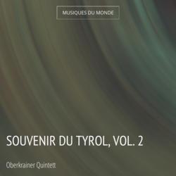 Souvenir du Tyrol, vol. 2