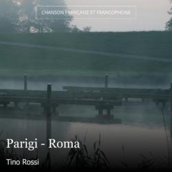 Parigi - Roma