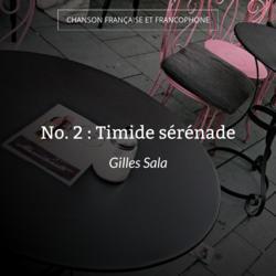 No. 2 : Timide sérénade
