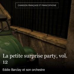 La petite surprise party, vol. 12