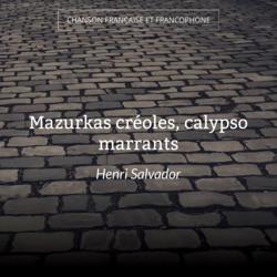Mazurkas créoles, calypso marrants