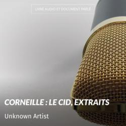 Corneille : Le Cid, extraits