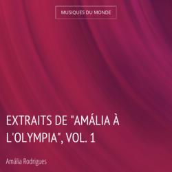 """Extraits de """"Amália à l'Olympia"""", vol. 1"""