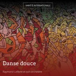 Danse douce
