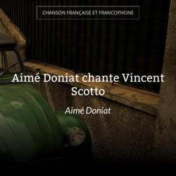 Aimé Doniat chante Vincent Scotto