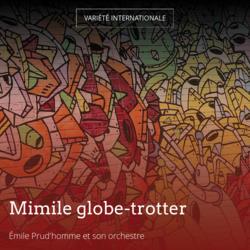 Mimile globe-trotter