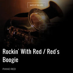 Rockin' With Red / Red's Boogie