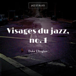 Visages du jazz, no. 1