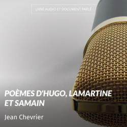 Poèmes d'Hugo, Lamartine et Samain