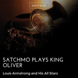 Satchmo Plays King Oliver