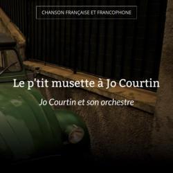 Le p'tit musette à Jo Courtin