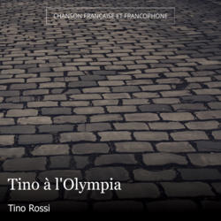 Tino à l'Olympia