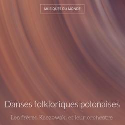 Danses folkloriques polonaises