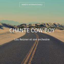 Chante cow-boy