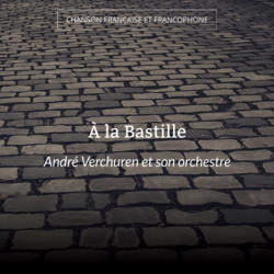 À la Bastille