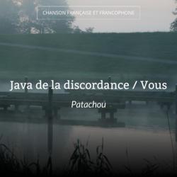 Java de la discordance / Vous